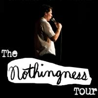 David Huntsberger: The Nothingness Tour!