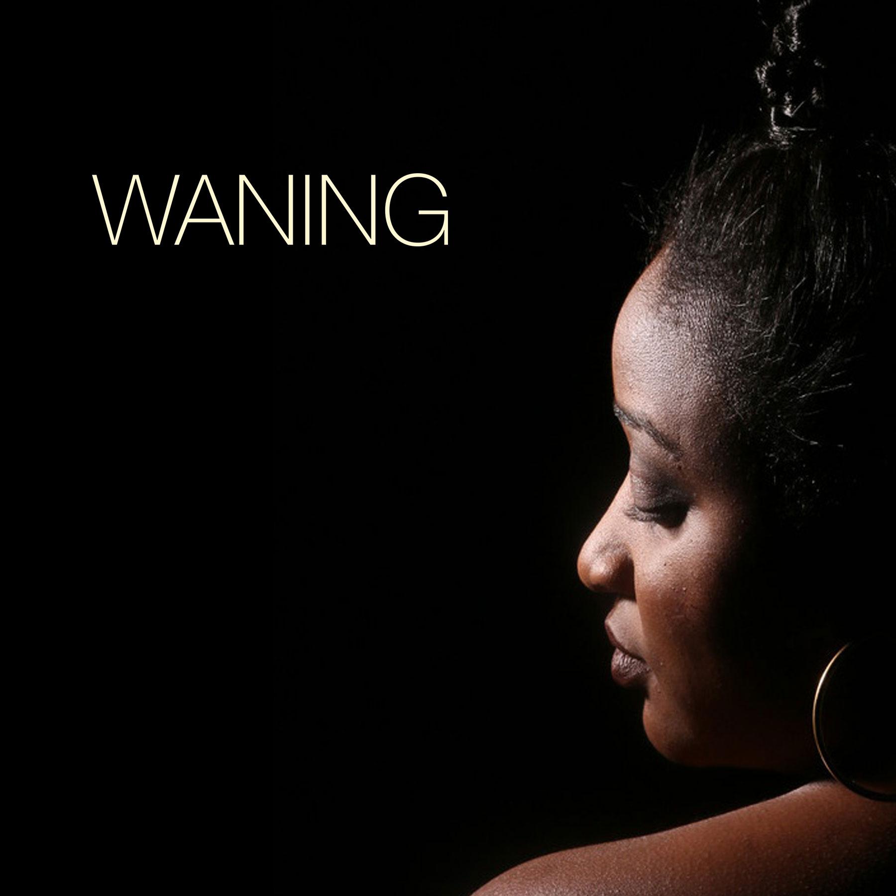 Waning