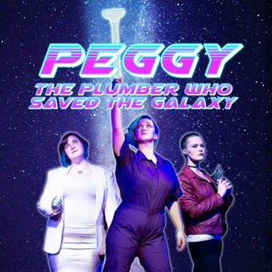 Peggy: The Plumber Who Saved The Galaxy