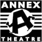 Annex Theatre - Weird and Awesome with Emmett Montgomery - May Streaming!